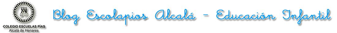 Blog Escolapios Alcalá – Educación Infantil